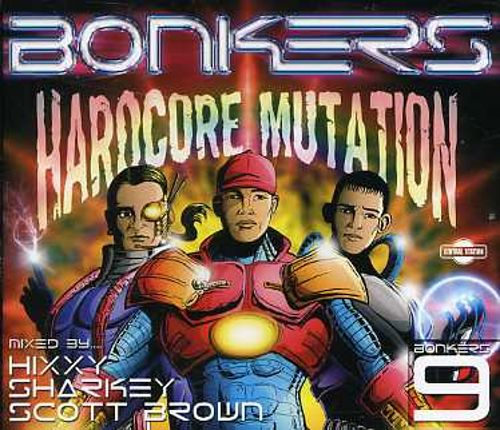 Bonkers, Vol. 9: Hardcore Mutation
