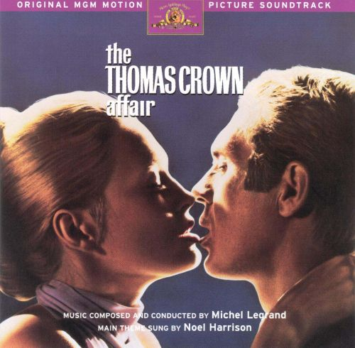 The Thomas Crown Affair [Original Motion Picture Soundtrack]