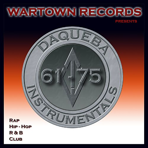Wartown Records Presents Daqueba Instrumentals 61-75