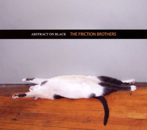 The Friction Brothers