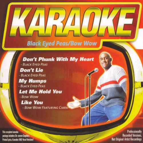 Karaoke: Black Eyed Peas/Bow Wow