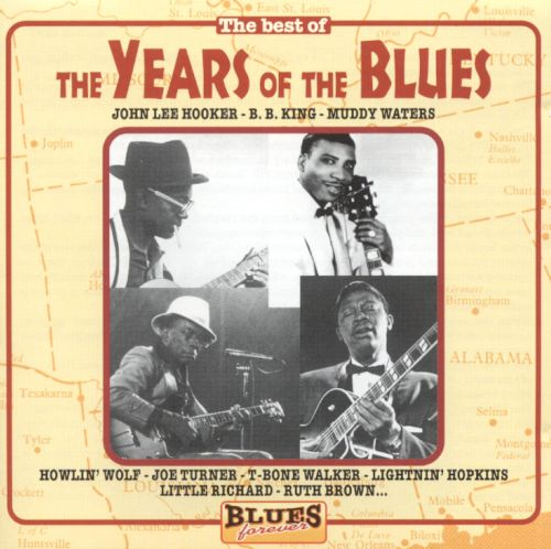 The Years of the Blues [Cedar]