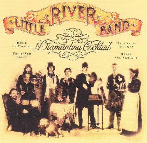 Little River Band Greatest Hits Little River Band: Diamantina Cocktail - Little River Band