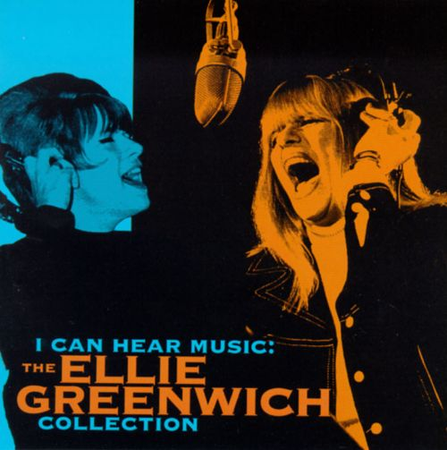 I Can Hear Music: The Ellie Greenwich Collection