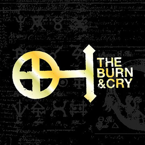 The Burn & Cry