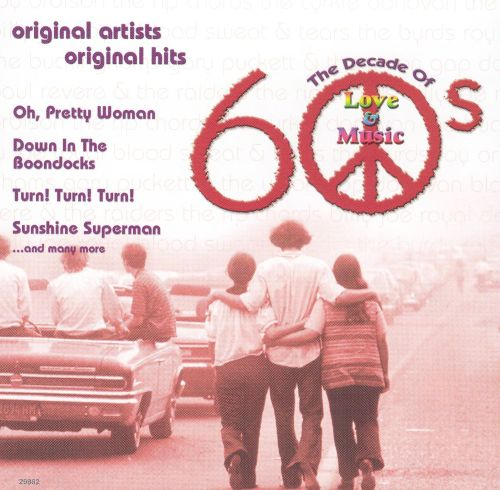 60's: The Decade of Love & Music