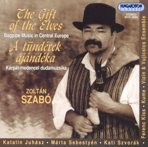 Gift of the Elves: Bagpipe Music In Central Europe