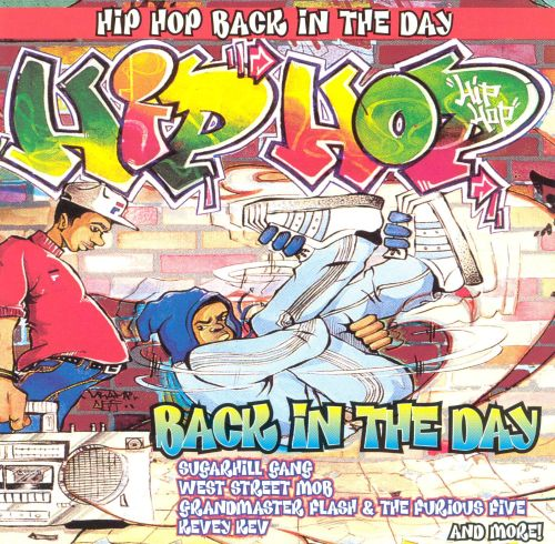Hip Hop Back in the Day