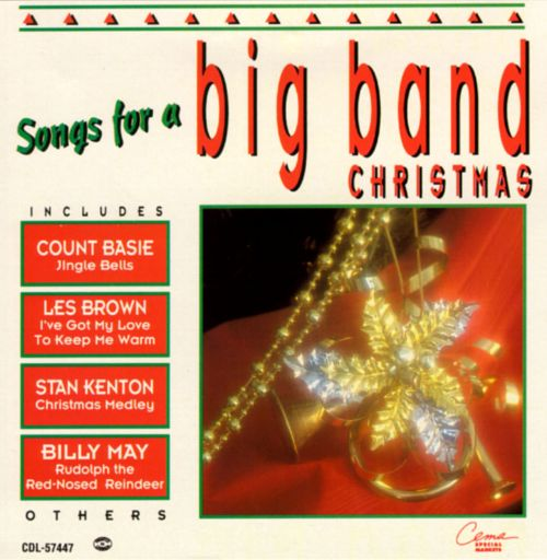 Songs for a Big Band Christmas - Various Artists | Songs, Reviews ...