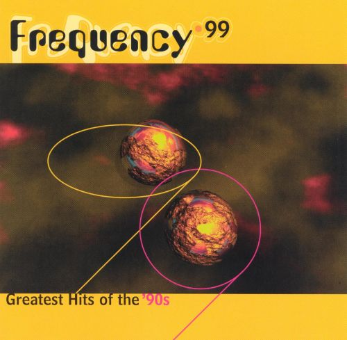 Frequency 99: The Greatest Hits of 90's