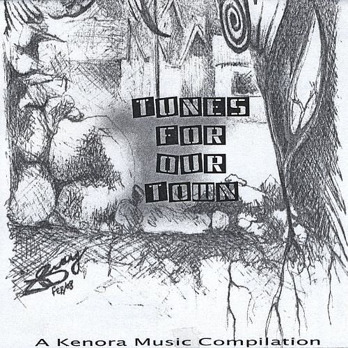 Tunes for Our Town: A Kenora Music Compilation