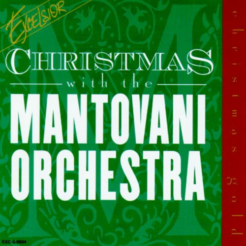 Christmas with the Mantovani Orchestra [Excelsior]