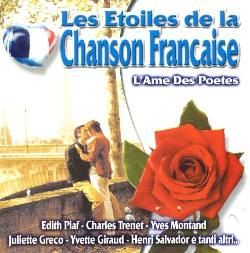 Stars of French Chanson: l'Ame des Poetes