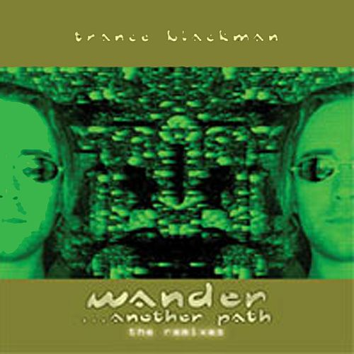 Wander... Another Path (The Remixes)
