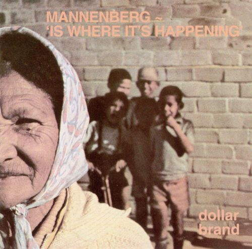 Mannenberg-Is Where It's Happening