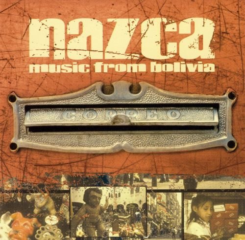 Nazca: Music from Bolivia