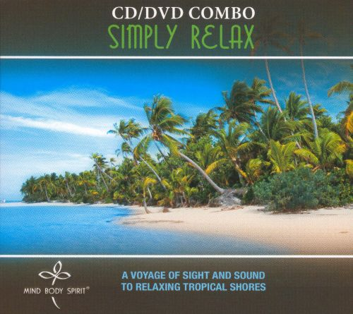 Simply Relax [CD/DVD Combo]