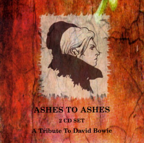 Ashes to Ashes: Tribute to David Bowie