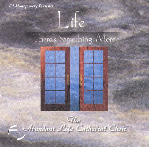 Life-There's Something More