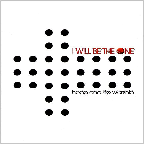 I Will Be the One