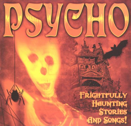 Psycho [Direct Source]