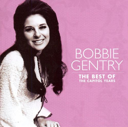 The Best of Bobbie Gentry: The Capitol Years