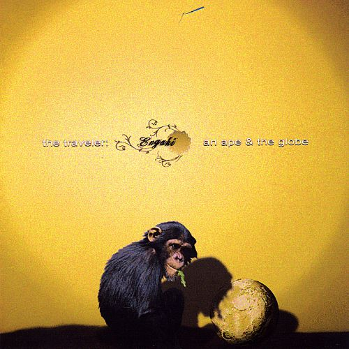 The Traveler: An Ape and the Globe