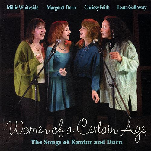 Women of a Certain Age: The Songs of Kantor and Dorn
