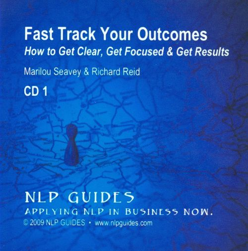 Fast Track Your Outcomes, CD 1