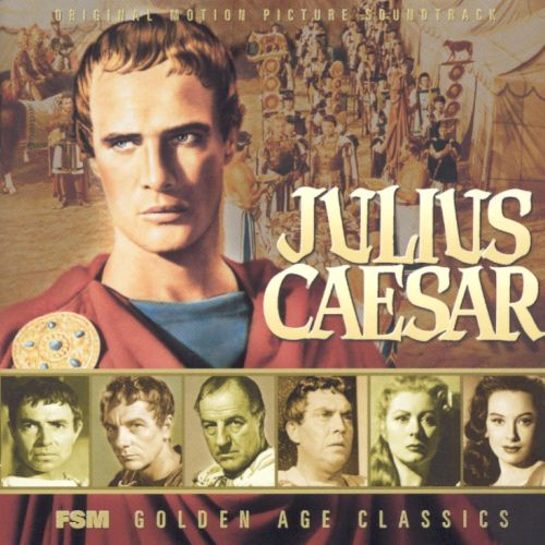 Julius Caesar [Original Motion Picture Soundtrack]