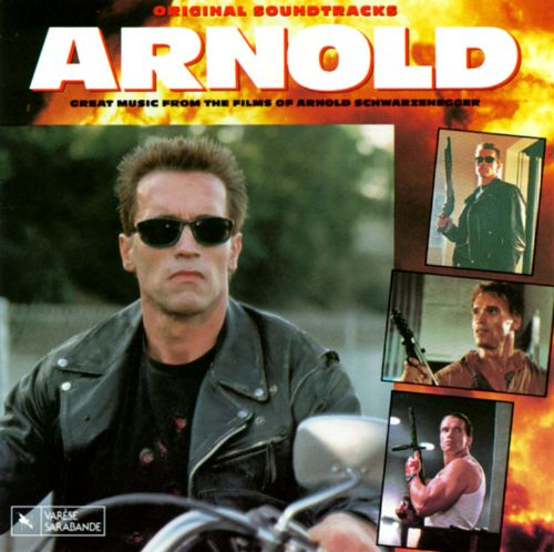 Arnold: Great Music from the Films of Arnold Schwarzenegger
