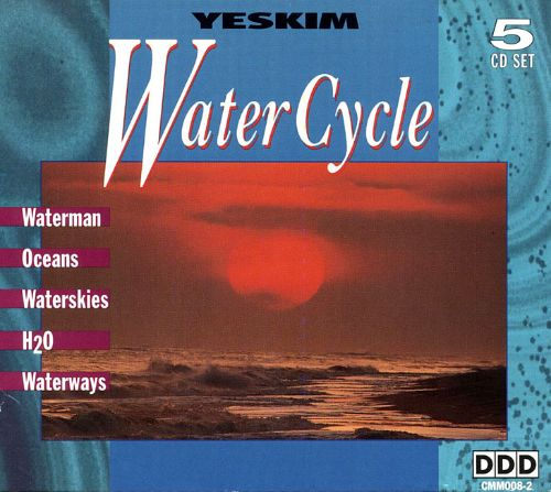 Watercycle [5 CD Box Set]