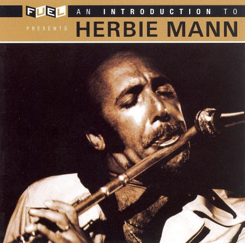 An Introduction to Herbie Mann