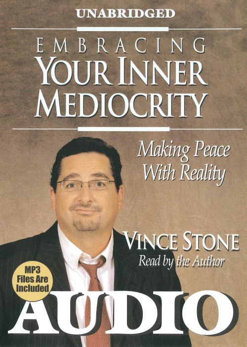 Embracing Your Inner Mediocrity [Audiobook]