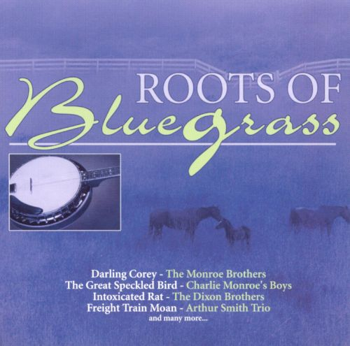 Roots of Bluegrass [Direct Source]