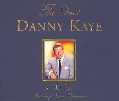 The Great Danny Kaye