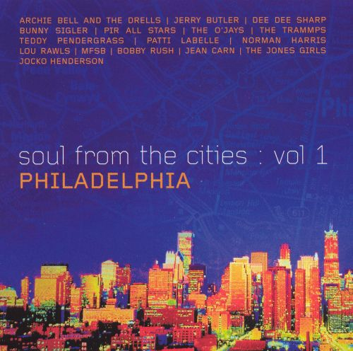 Soul from the Cities, Vol. 1: Philadelphia