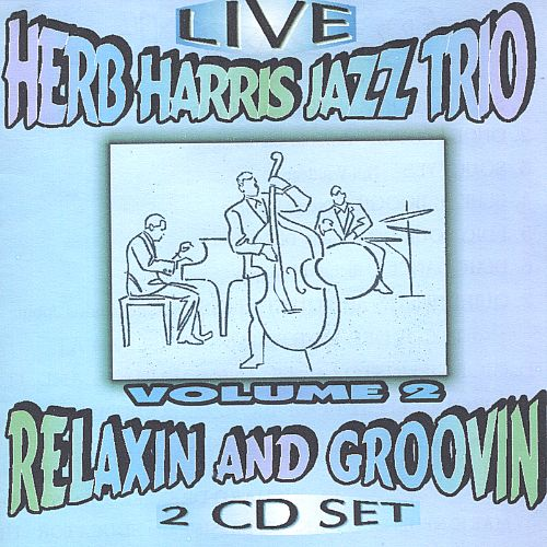 Relaxin' and Groovin', Vol. 2