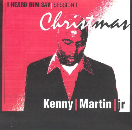I Heard Him Say: Christmas - Session 1