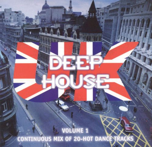 Deep House U.K., Vol. 1