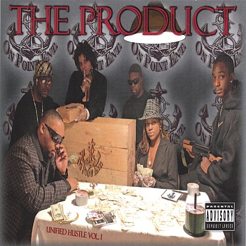 The Product: Unified Hustle Vol. 1