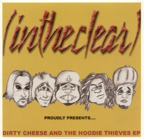 Dirty Cheese and Hoodie Thieves EP