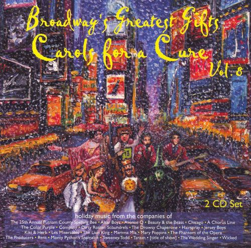 Broadway's Greatest Gifts: Carols for a Cure, Vol. 8