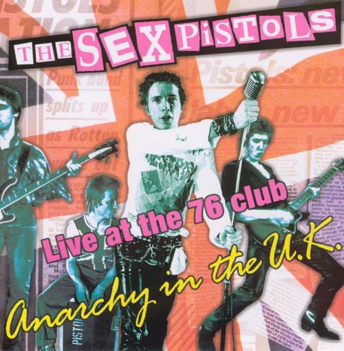 Anarchy in the UK: Live at the 76 Club
