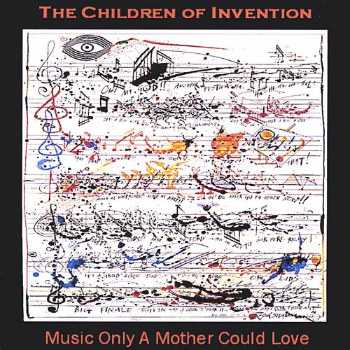 Music Only a Mother Could Love