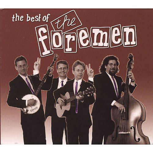 The Best of the Foremen