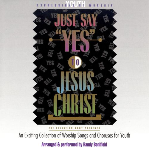 Youth Expressions of Worship: Just Say