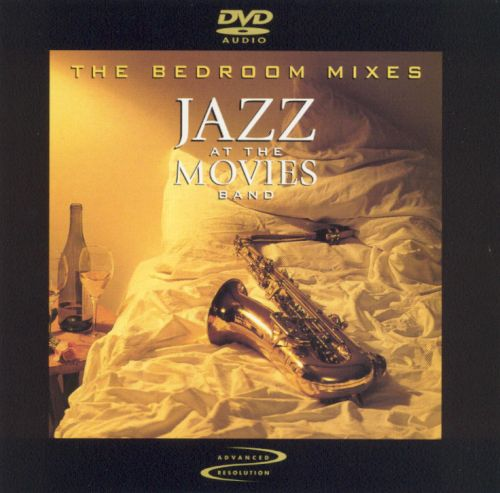 Jazz At The Movies: The Bedroom Mixes [DVD Audio