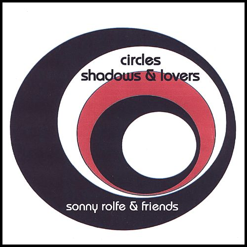 Circles, Shadows & Lovers