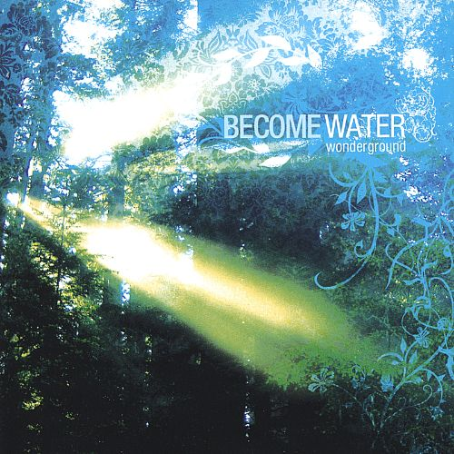 Become Water